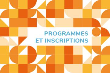 Inscriptions & Programmes