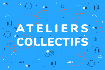Ateliers collectifs