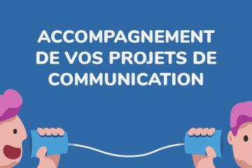 Accompagnement de vos projets de communication